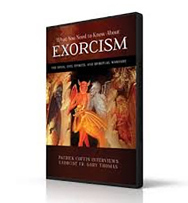 WHAT YOU NEED TO KNOW ABOUT EXORCISM